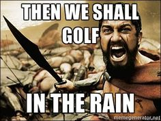 """I'd keep playing. I don't think the heavy stuff's gonna come down for quite awhile."" 