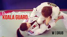 Basic Positioning   Koala Guard  : #DRUB #BJJ #MMA #Grappling #Judo #Jiujitsu #Brazilianjiujitsu #WBJJ #WMMA #Muaythai #Kickboxing #Catchwrestling #Wrestling #Freestylewrestling