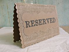 The Day the Place Cards Were Burned: a story of Christians Reserved Table Signs, Reserved Wedding Signs, Burlap Card, Rustic Wedding, Our Wedding, Place Holder, Card Table Wedding, Blog Love, Table Cards