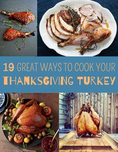 19 Great Ways To Cook Your Thanksgiving Turkey