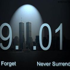 Never forget those that were loss. My thoughts are with all the families and with America on this sad day that will NEVER BE FORGOTTEN ! I Love America, God Bless America, We Remember, Always Remember, Remembering 9 11 Quotes, Remembering September 11th, September 9, The Knowing, Vintage Posters