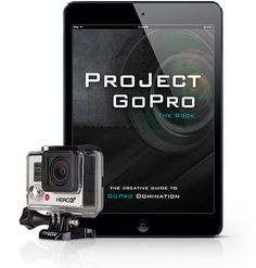 Get the #eBook to solve all #GoPro frustrations and tips for amazing #videos