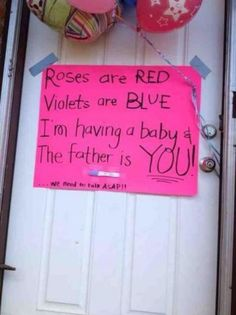 ok..what a way to tell someone your pregnant!