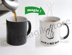 Have a Nice Day Quote Color Changing Magic Heat sensitive Coffee Mug gift