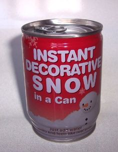 Instant Snow in a Can Gag Gift, Just Add Water by Greenbrier International Inc.. $6.00. Pop open the top & just add water & it looks and feels like real snow.  GREAT joke gift for family or friends in a warm tropical area. Made of Non-Toxic Polymer.  *** THIS IS NOT A TOY.  NOT for children under 5.