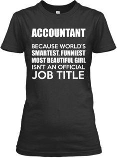 Limited Edition Accountant Shirt!   Teespring