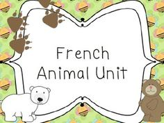 French animal unit - Les Animaux Word wall words, flashcards, and activities.
