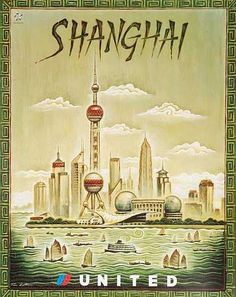 DP Vintage Posters - Original United Airlines Travel Poster Shanghai [[China]]