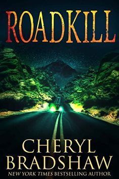 """Read """"Roadkill"""" by Cheryl Bradshaw available from Rakuten Kobo. Suburban housewife Juliette Granger has been living a secret life . a life that's about to turn deadly for everyone sh. Great Books, New Books, Books To Read, Kindle, Thriller Books, Mystery Thriller, Greatest Mysteries, Mystery Books, Secret Life"""