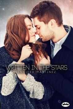 Written in the Stars by Jennifer Martinez