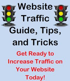 Free Website Traffic Guide, Tips, and Tricks! Get ready to increase traffic on your website today.