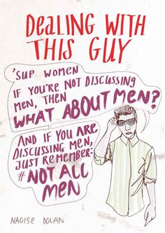 I have personally witnessed both sides of this argument from males. Instead of letting the movement be about raising up disadvantaged people, some males will turn it into an argument about what guys are getting/not getting out of the deal. Maybe things shouldn't need to include men to be worthwhile.