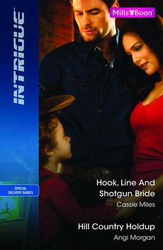 Hook, Line And Shotgun Bride / Hill Country Holdup : Angi Morgan : 9781742552798 Special Delivery, Romance Novels, Shotgun, Cassie, Line, Country, Cover, Contemporary, Amazon
