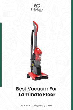 Best Vacuum for Laminate Floors Vinyl Plank Flooring, Laminate Flooring, Steam Vacuum, Best Vacuum, Vacuums, Keep It Cleaner, Floors, Home Appliances, Vacuum Cleaners