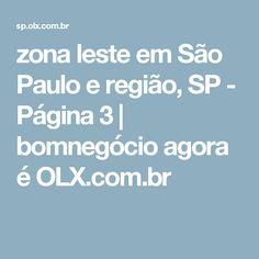 zona leste em São Paulo e região, SP - Página 3 | bomnegócio agora é OLX.com.br