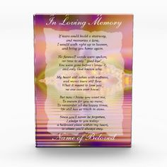 "In Loving Memory - a prayer for the one we miss the most, be it a pet, relative or friend - personalize the name at the bottom, change ""In Loving Memory"" if you wish and replace the background image with a 5x7 image of your own if you like"