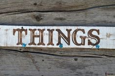 'Things' sign made with a frog tape stencil on hertoolbelt.com