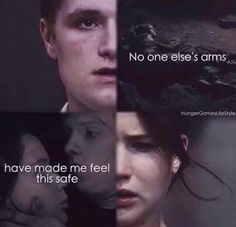 """""""No one else's arms have made me feel this safe."""" One of my most favorite Everlark quotes. XD"""