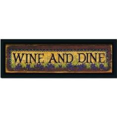 Wine And Dine Grape Kitchen Decor Sign Print Framed