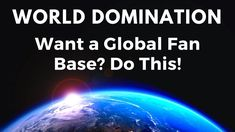 WORLD DOMINATION! Want a Global Fan Base? It might not be what you think. Do you dream of having a global fan base? That's awesome. Here's the best way to build a strong, loyal fan base. World Domination, Business Advice, Music Industry, Your Music, Art Music, Authors, Thinking Of You, Dreaming Of You, Musicians
