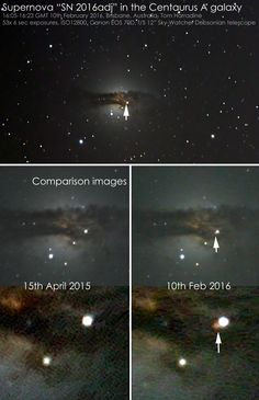 On 10th February, a supernova (massive exploding star) was discovered in the galaxy Centaurus A, 15 million light years away, by Peter Marples and Greg Bock. - via Spaceweather.com