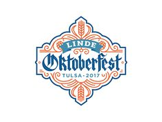 Linde Oktoberfest Tulsa 2017 Logo by Walsh Branding #Design Popular #Dribbble #shots