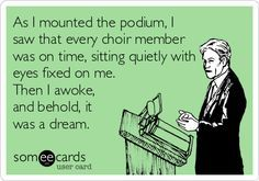 Choir director humor!
