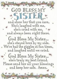 God Bless My Sister Prayer Card By Abbey Press - Family / Friends. Yes, please bless my sweet sister. Let her feel you all around her in everything that she does! Sister Love Quotes, Sister Birthday Quotes, Love My Sister, Happy Birthday Sister, Birthday Poems, Birthday Blessings, Sister Sister, Lil Sis, Sister Gifts