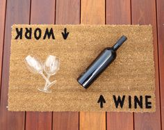 Knock, knock. Who's there? Hilarious doormats. Try this Work/Wine gem to send a message to your visitors — it all depends on your perspective. Click through for more funny doormats and welcome mats to dress up your home's doorstep.