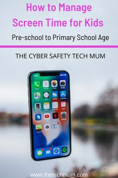How to Manage Screen Time for Kids | Pre-school to Primary School Age | 4 to 13 Years old | Screen Time Strategies | Internet Safety Tips for Parents | Cyber Safety for Kids