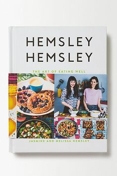 The Art of Eating Well by Jasmine and Melissa Hemsley #AnthropologieEu