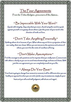 The Four Agreements in Summary.  Don Miguel Ruiz wrote the book - well worth the read for those seeking change from within.