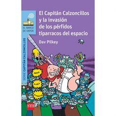 Es un libro muy chulo me a animado para decirle a mi padre que me compre otro libro del capitán calzoncillos. JOSÉ LUIS SAAVEDRA RAMOS.