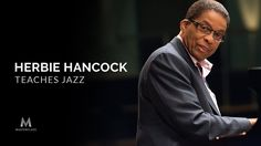 Herbie Hancock to Teach His First Online Course on Jazz |  Open Culture