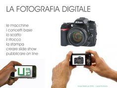 INTRODUZIONE AL CORSO DI FOTOGRAFIA DIGITALE PER UNITRE  LA FOTOGRAFIA DIGITALE le macchine, i concetti base, lo scatto, il ritocco, la stampa, creare slide show, pubblicare on line