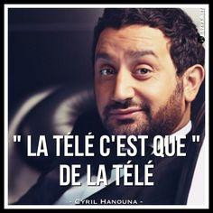- Cyril Hanouna -