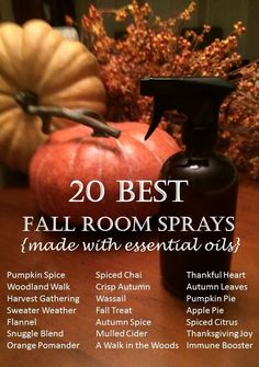 20 best fall room fresheners made with essential oils-- I love making room sprays!  It's an all-natural (chemical and toxin-free) way to freshen my home, bring in the scents of the season, and get the amazing therapeutic benefits of essential oils.  They're so easy to make and they save money over those commercial sprays.