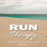 Free Kindle Book -  [Sports & Outdoors][Free] Run Therapy: A Bitter Sweet Guide to Running, Evolution and Ice Cream