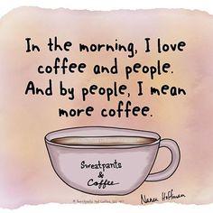More coffee more coffee mOrE cOfFeE!!!