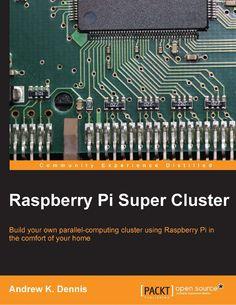 Raspberry-Pi-Super-Cluster | Ebook-dl | Free Download Ebooks & Video Tutorials