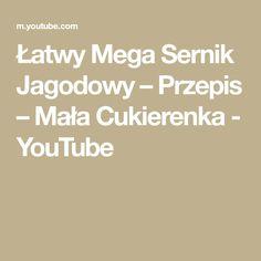 Łatwy Mega Sernik Jagodowy – Przepis – Mała Cukierenka - YouTube