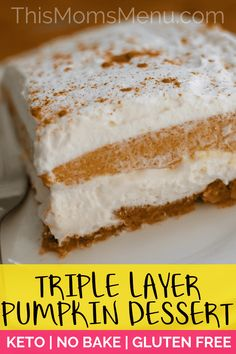 recipe for a Triple Layer Pumpkin Dessert is one that everyone will love! Take to to fall gatherings and no one will guess that it's actually keto friendly, gluten free and has no added sugar! Desserts Keto, Desserts Sains, Healthy Dessert Recipes, Gluten Free Desserts, Gluten Free Recipes, Gourmet Recipes, Snack Recipes, Keto Recipes, Cake Recipes