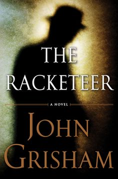 Re-Pin this Pinterest exclusive – the cover of John Grisham's next legal thriller, THE RACKETEER, available October 23, 2012 from Doubleday.    Pre-order here to get it the day it comes out: http://www.randomhouse.com/book/213069/the-racketeer-by-john-grisham