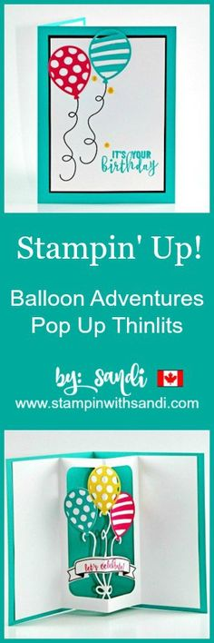 Balloon Adventures Pop Up Thinlits Card by Sandi at stampinwithsandi.com