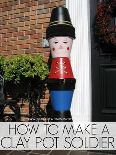 How to make a DIY clay pot soldier: Think smaller pots for table decorations Clay Pot Projects, Clay Pot Crafts, Diy Clay, Christmas Projects, Holiday Crafts, Holiday Fun, Christmas Ideas, Handmade Christmas, Diy Crafts