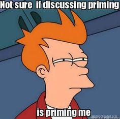 Priming - Meme Unit 4