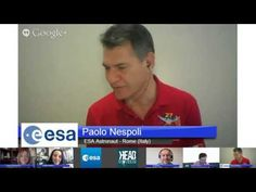 Favorite videos (playlist) Ask an Astronaut: European Space Agency and Head Squeeze Google Hangout