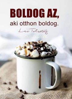 Lev Tolsztoj idézete a boldogságról. A kép forrása: Életszépítők Magazin Favorite Quotes, Best Quotes, Life Quotes, Motivational Quotes, Inspirational Quotes, Good Morning Coffee, Winter Drinks, Happy B Day, Yummy Drinks
