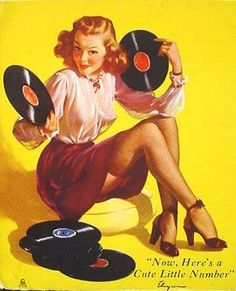 """""""Now, Here's a Cute Little Number"""" ~ Record lovin' pin-up by Gil Elvgren, 1947 Pin Up Vintage, Retro Pin Up, Mode Vintage, Vintage Art, Retro Art, Funny Vintage Ads, Vintage Music, Pinup Art, Gil Elvgren"""