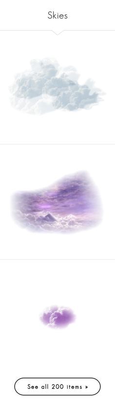 """""""Skies"""" by jujubeeluvsu ❤ liked on Polyvore featuring effects, clouds, sky, fillers, tubes, backgrounds, texture, saying, phrase and text"""
